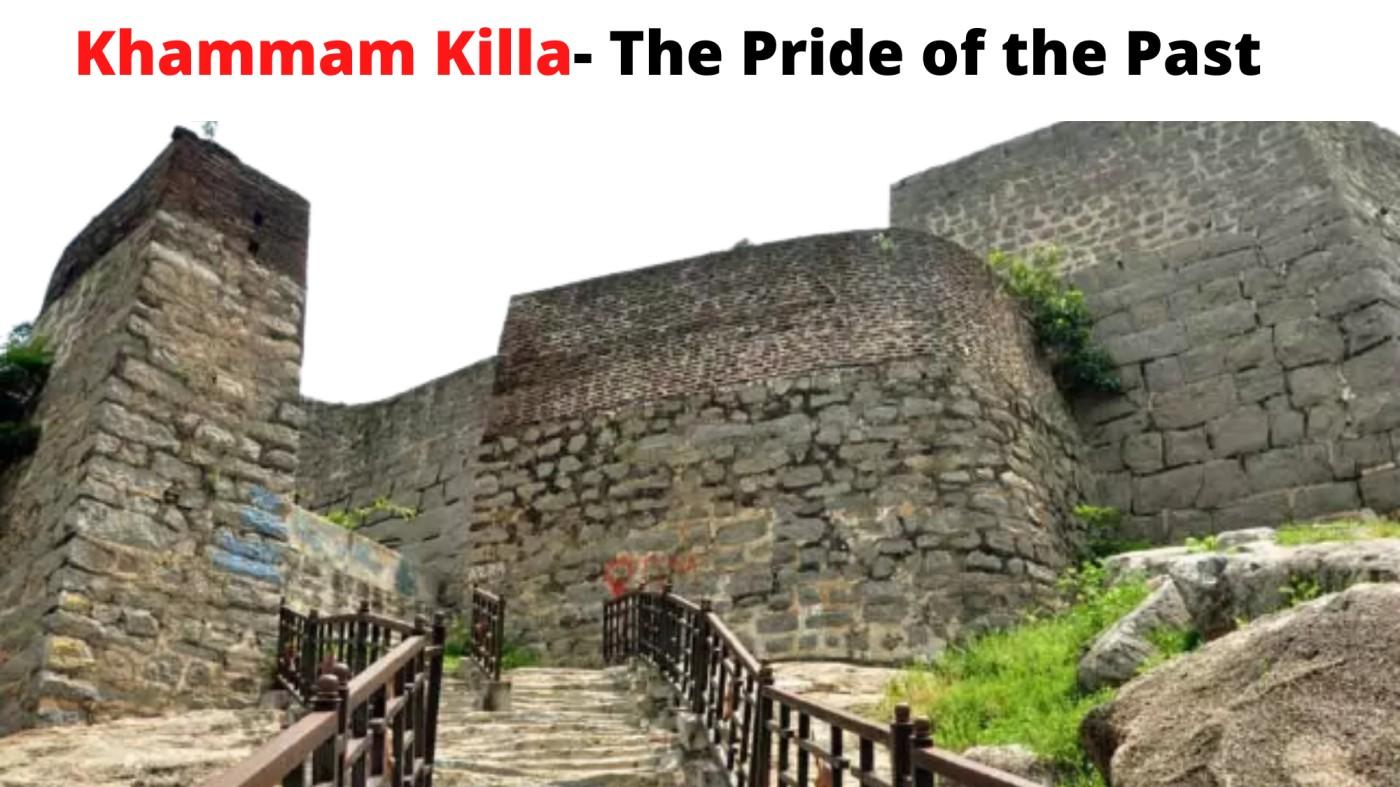 Khammam Killa- The Pride of the Past