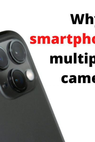 Why do smartphones have multiple rear cameras?