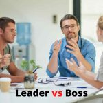 What Is the Difference Between Leader vs Boss?