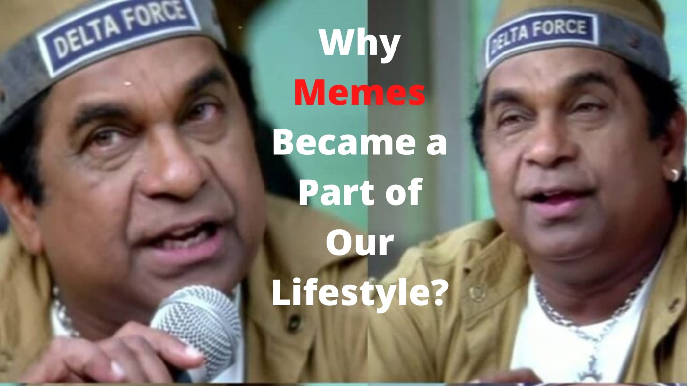 Why Memes Became a Part of Our Lifestyle?