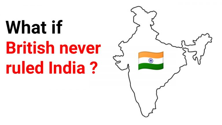 What if British Never Ruled India?